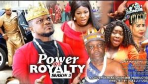 POWER OF ROYALTY SEASON 3 - 2019 Nollywood Movie